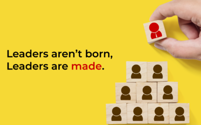 Leaders aren't born, leaders are made